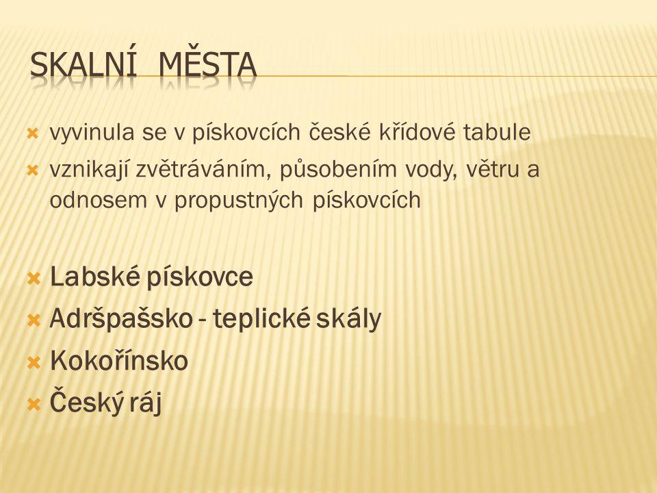 Skalní Města Labské pískovce Adršpašsko - teplické skály Kokořínsko