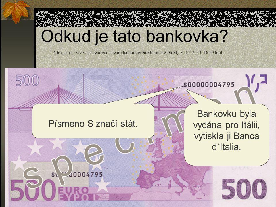 Bankovku byla vydána pro Itálii, vytiskla ji Banca d´Italia.