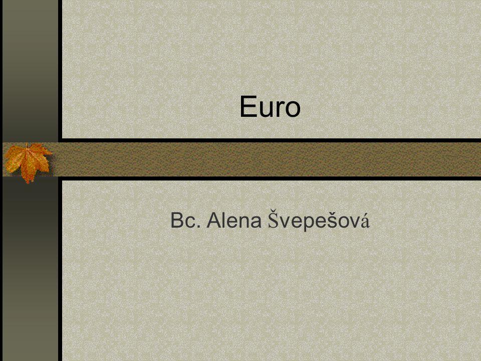 Euro Bc. Alena Švepešová