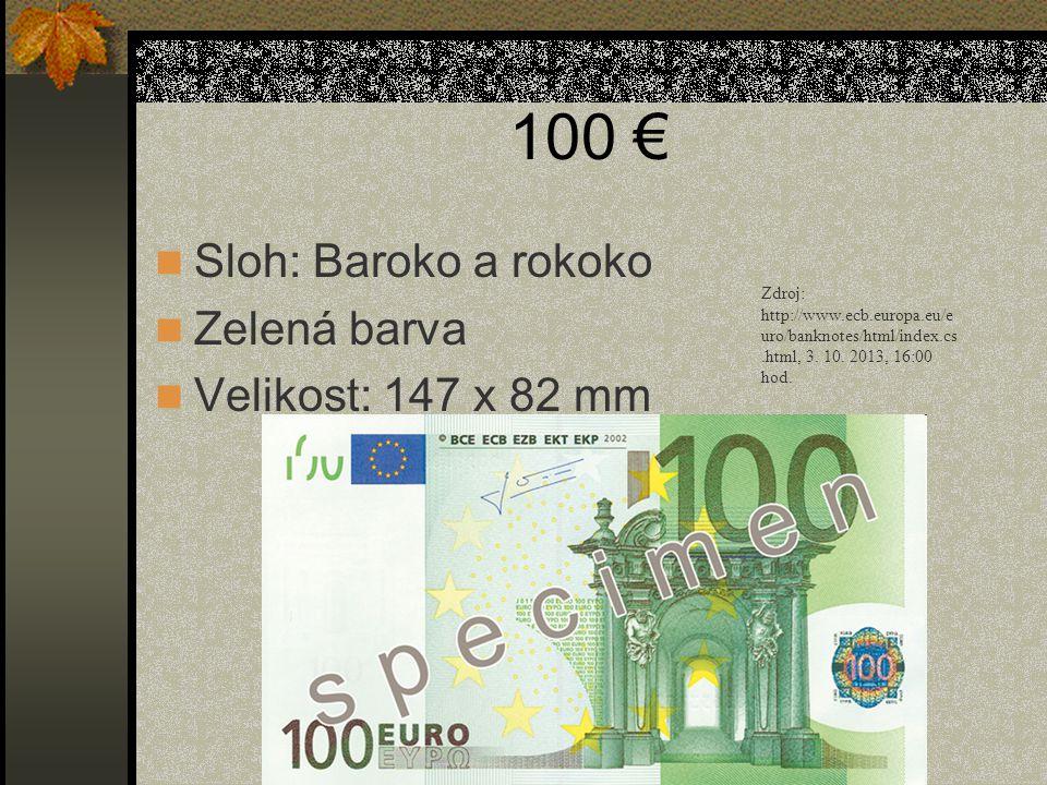 100 € Sloh: Baroko a rokoko Zelená barva Velikost: 147 x 82 mm