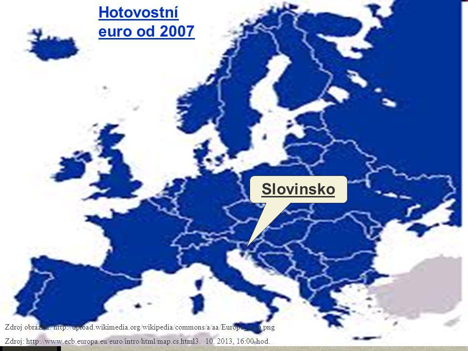 Hotovostní euro od 2007 Slovinsko