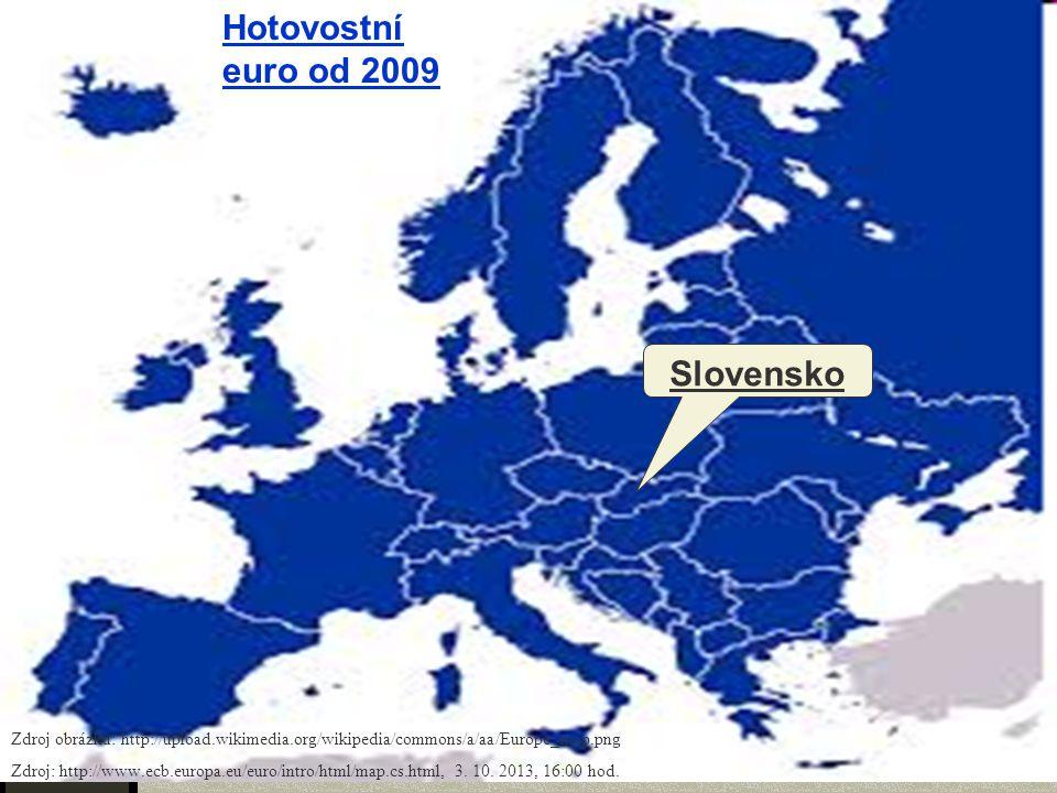 Hotovostní euro od 2009 Slovensko