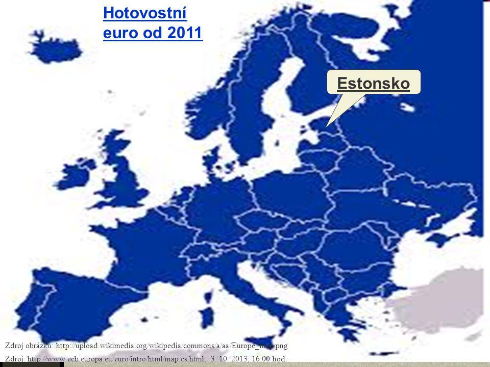 Hotovostní euro od 2011 Estonsko