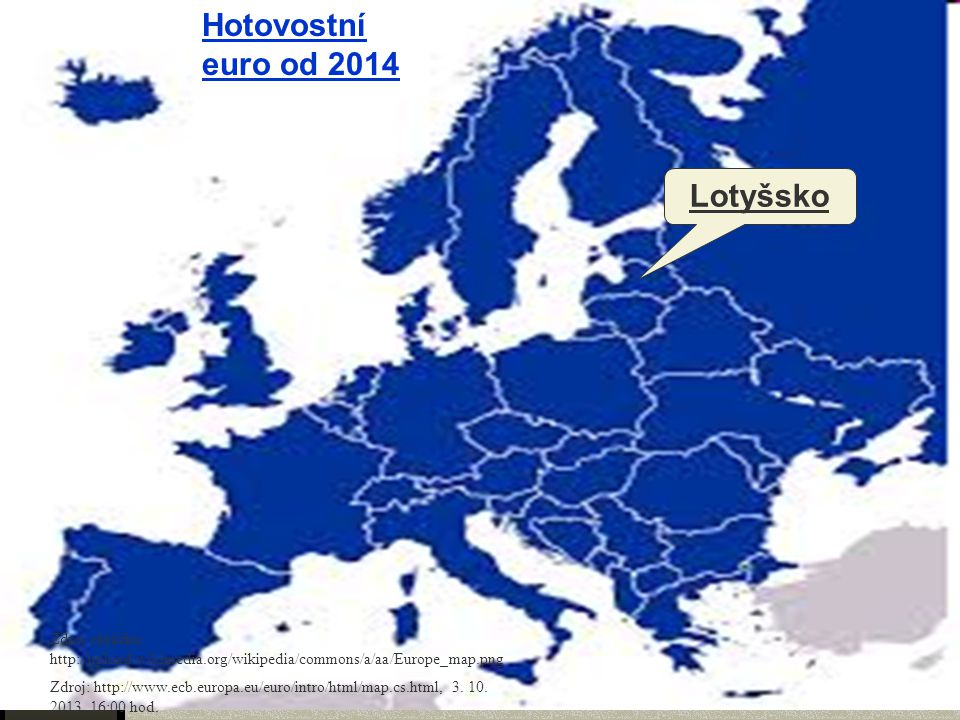 Hotovostní euro od 2014 Lotyšsko