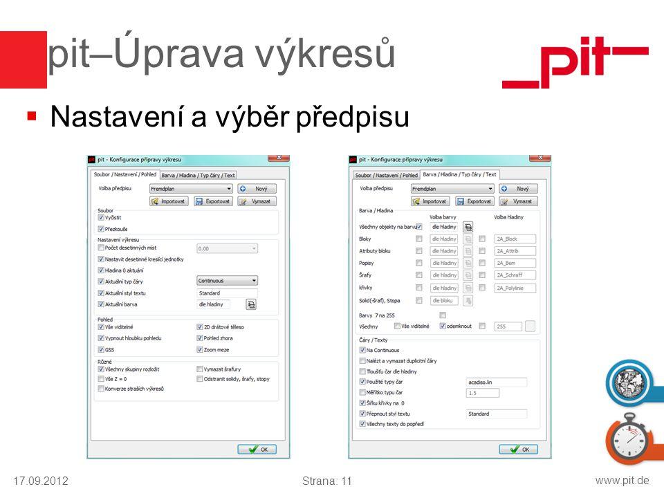 pit–Úprava výkresů Nastavení a výběr předpisu 17.09.2012