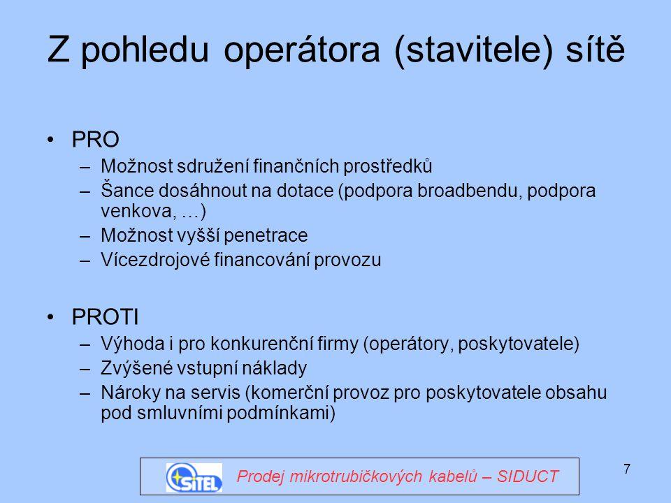 Z pohledu operátora (stavitele) sítě