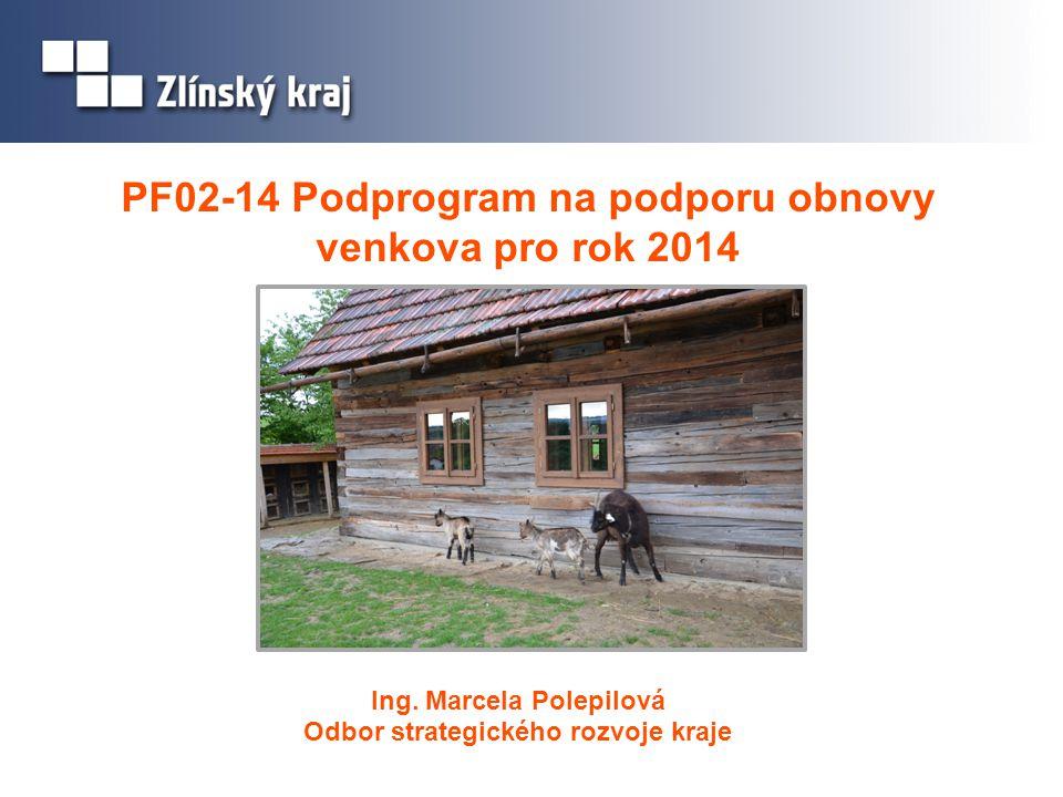 PF02-14 Podprogram na podporu obnovy venkova pro rok 2014