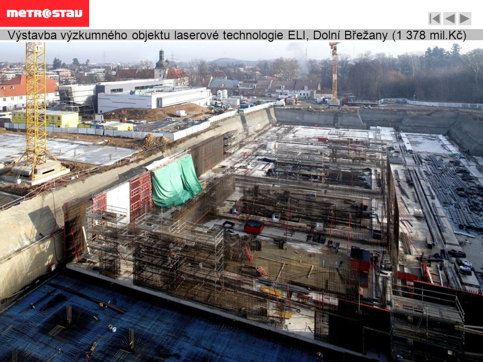 Výstavba výzkumného objektu laserové technologie ELI, Dolní Břežany (1 378 mil.Kč)