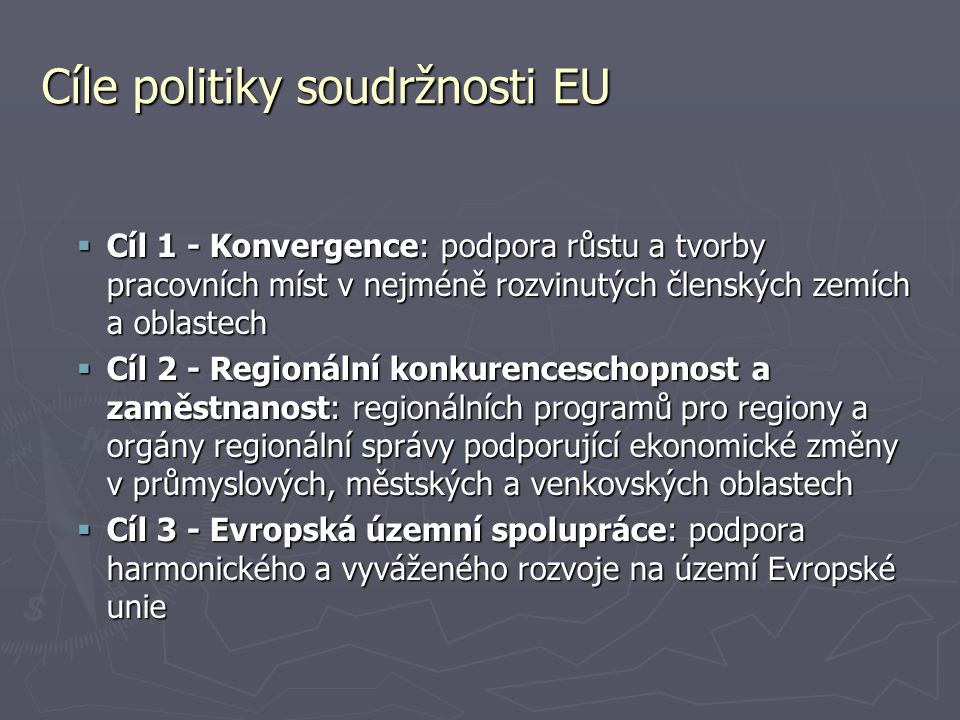 Cíle politiky soudržnosti EU