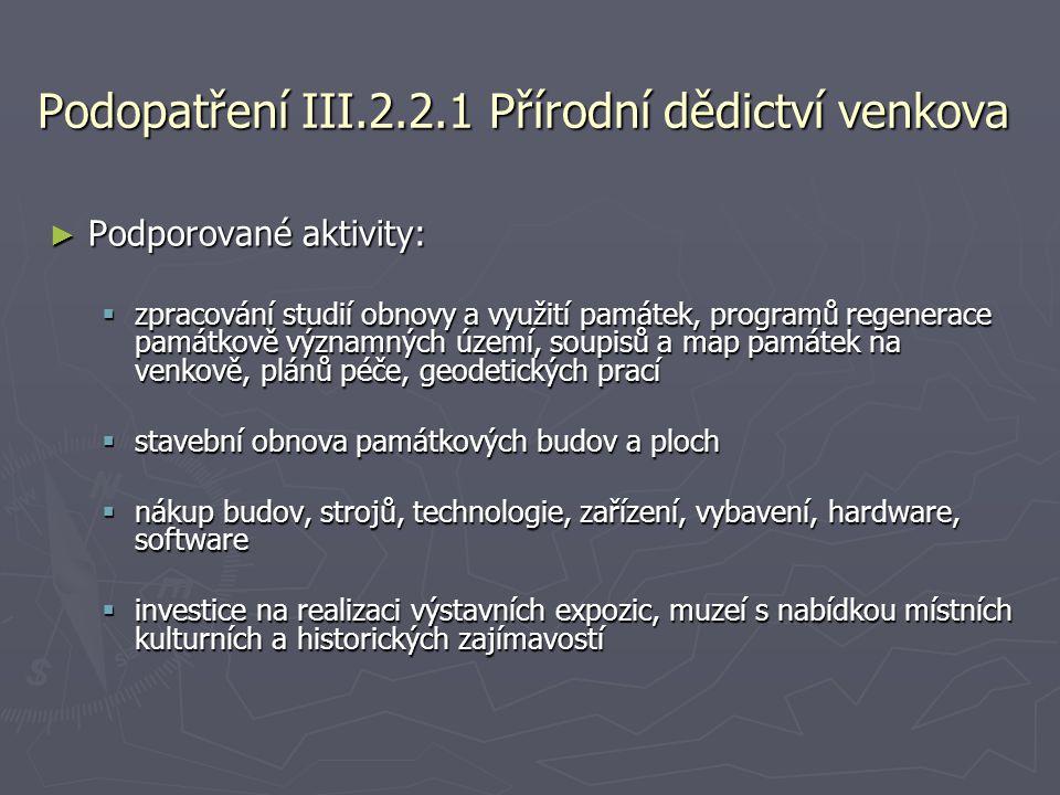 Podopatření III.2.2.1 Přírodní dědictví venkova