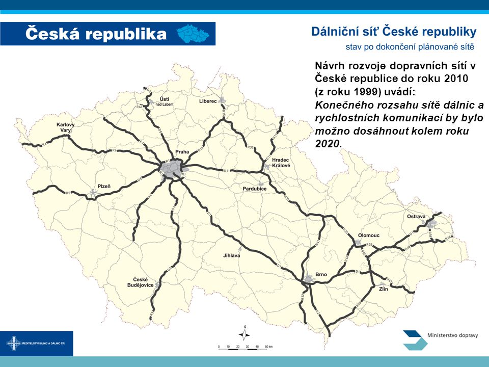 Návrh rozvoje dopravních sítí v České republice do roku 2010