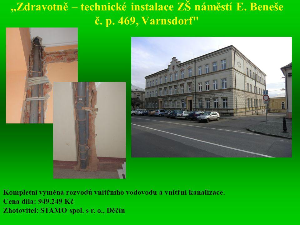 """""""Zdravotně – technické instalace ZŠ náměstí E. Beneše č. p"""