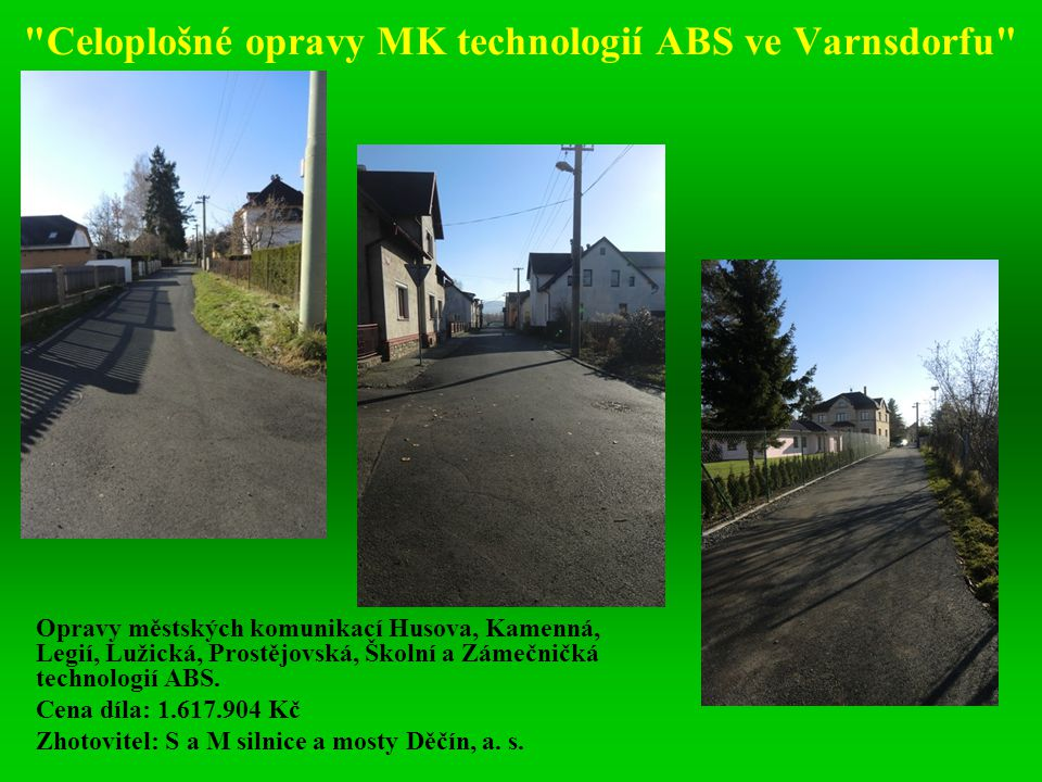 Celoplošné opravy MK technologií ABS ve Varnsdorfu