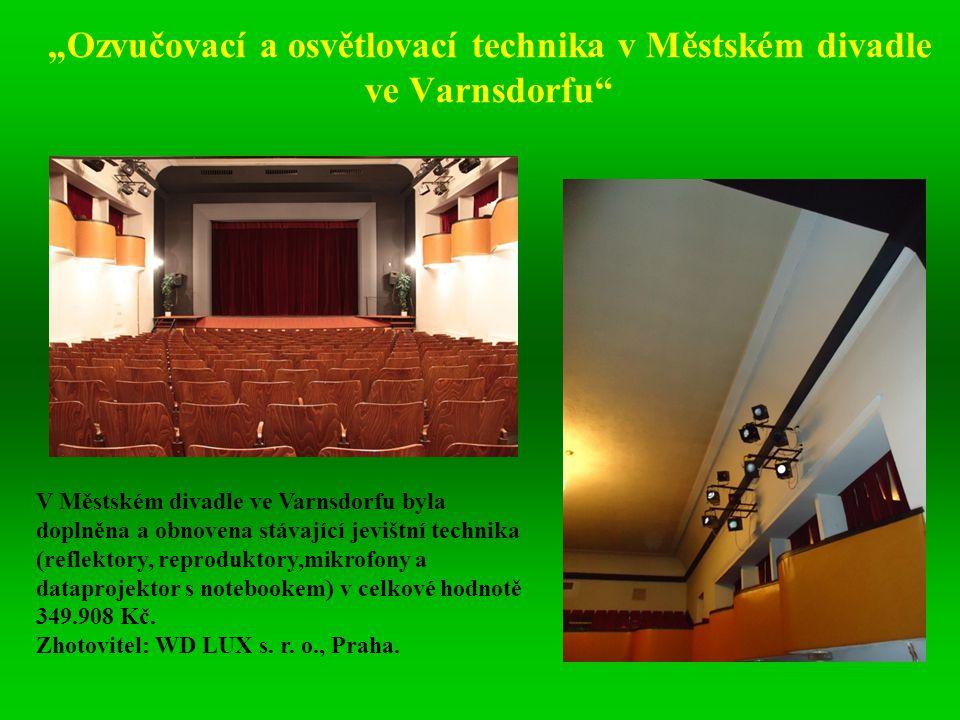 """""""Ozvučovací a osvětlovací technika v Městském divadle ve Varnsdorfu"""