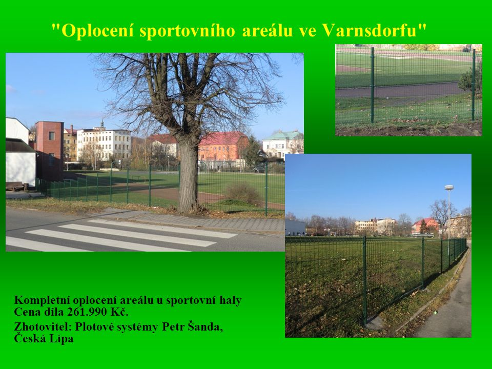 Oplocení sportovního areálu ve Varnsdorfu
