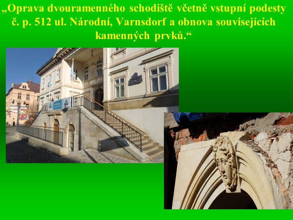 """""""Oprava dvouramenného schodiště včetně vstupní podesty č. p. 512 ul"""