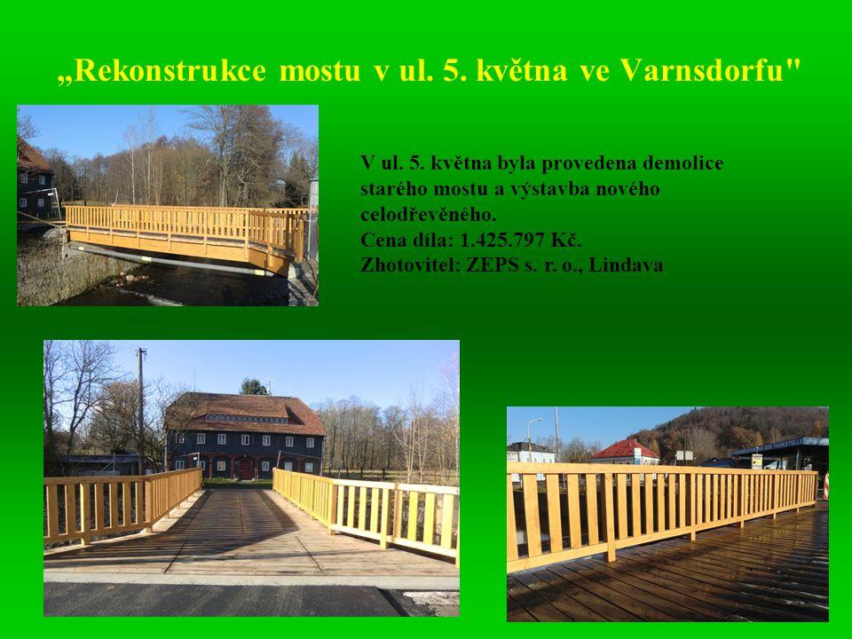 """""""Rekonstrukce mostu v ul. 5. května ve Varnsdorfu"""
