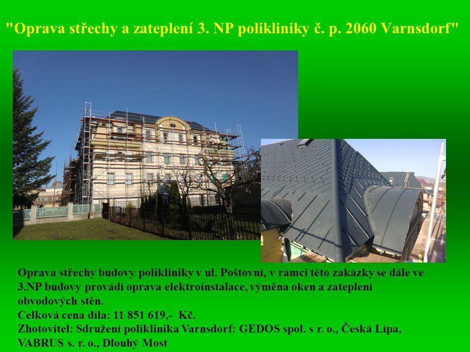 Oprava střechy a zateplení 3. NP polikliniky č. p. 2060 Varnsdorf