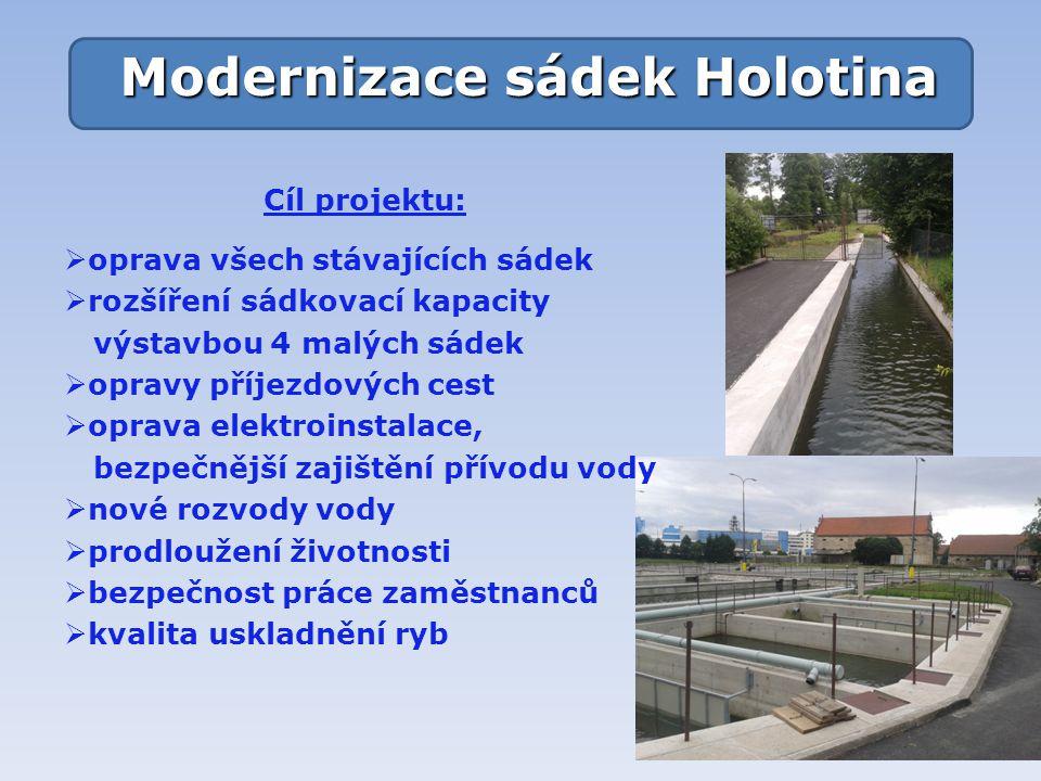 Modernizace sádek Holotina
