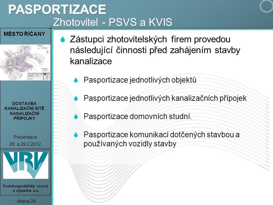 PASPORTIZACE Zhotovitel - PSVS a KVIS