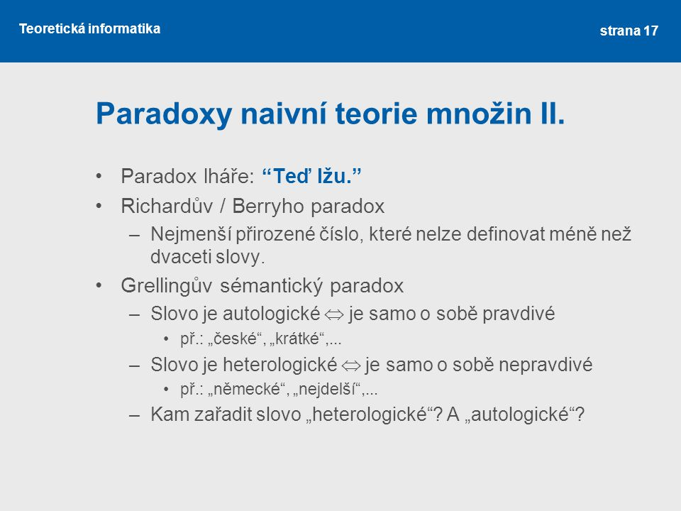 Paradoxy naivní teorie množin II.