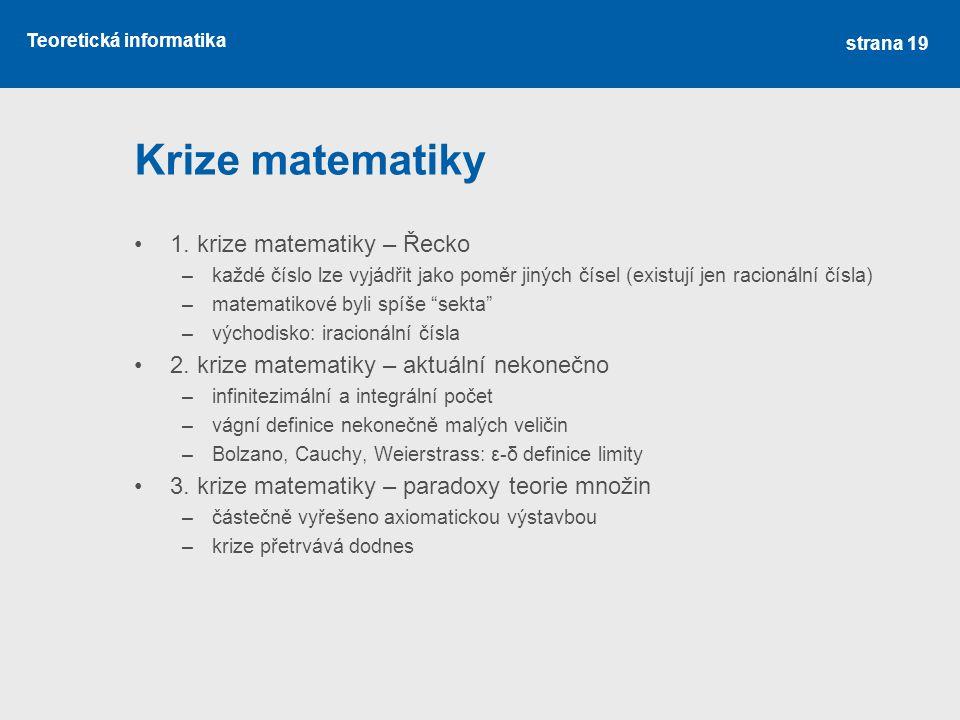 Krize matematiky 1. krize matematiky – Řecko
