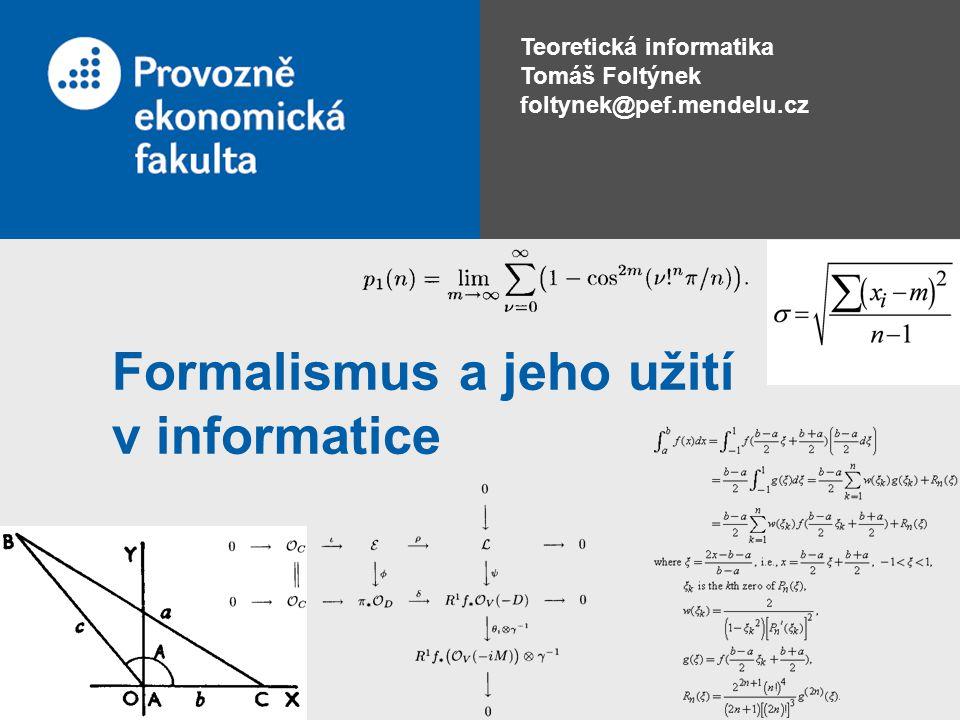 Formalismus a jeho užití v informatice