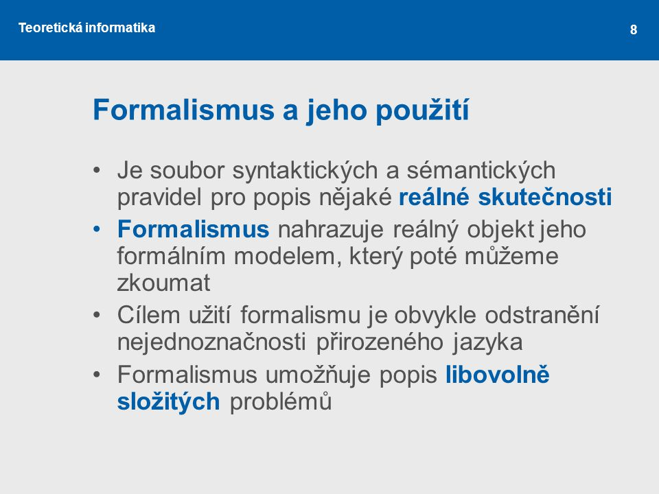 Formalismus a jeho použití