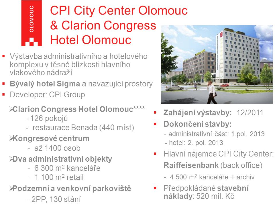 CPI City Center Olomouc & Clarion Congress Hotel Olomouc
