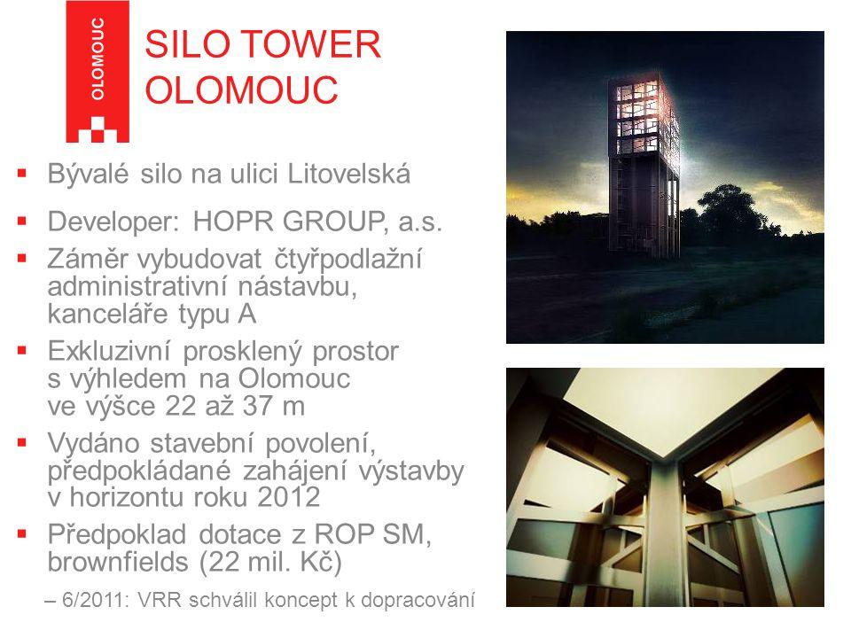SILO TOWER OLOMOUC Bývalé silo na ulici Litovelská