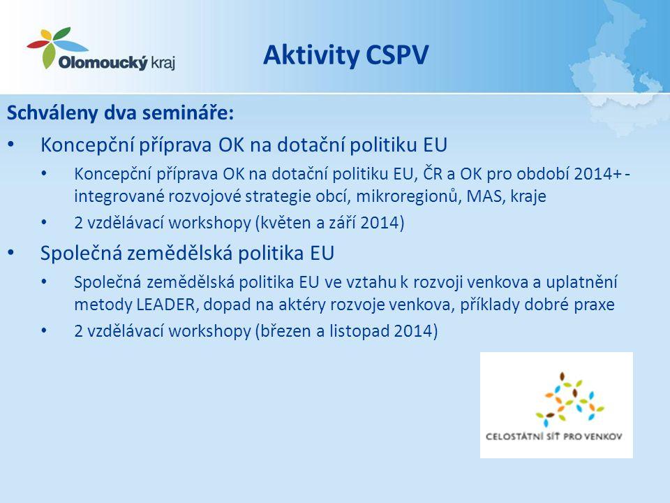 Aktivity CSPV Schváleny dva semináře: