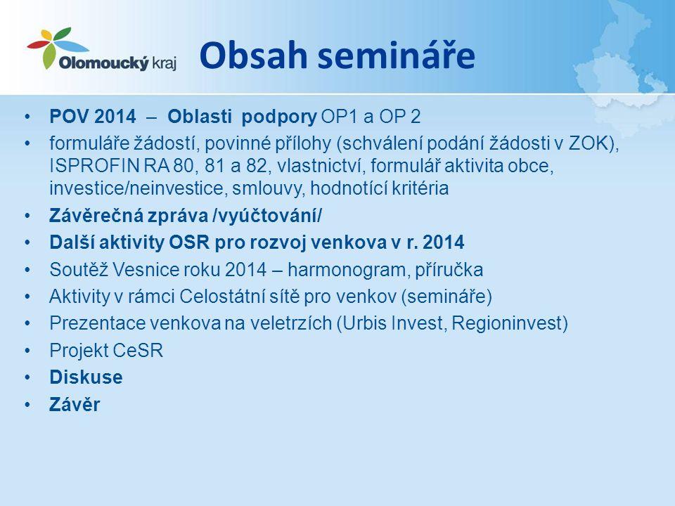 Obsah semináře POV 2014 – Oblasti podpory OP1 a OP 2