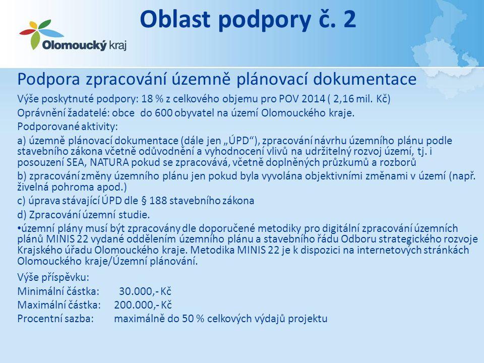 Oblast podpory č. 2 Podpora zpracování územně plánovací dokumentace