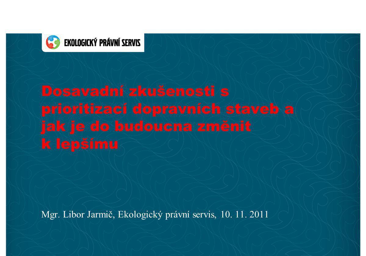 Mgr. Libor Jarmič, Ekologický právní servis, 10. 11. 2011