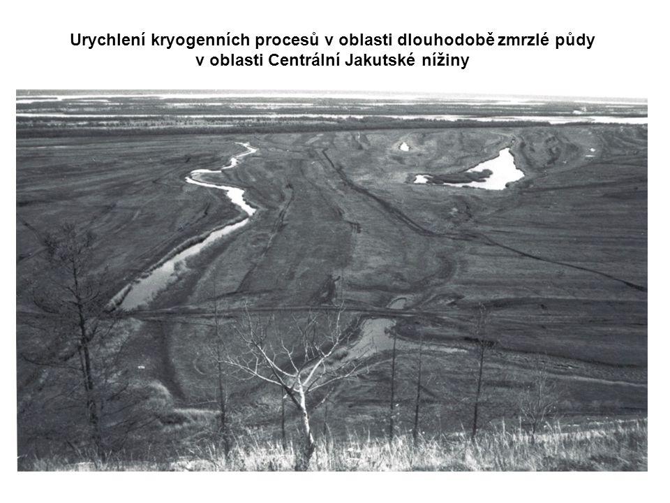Urychlení kryogenních procesů v oblasti dlouhodobě zmrzlé půdy