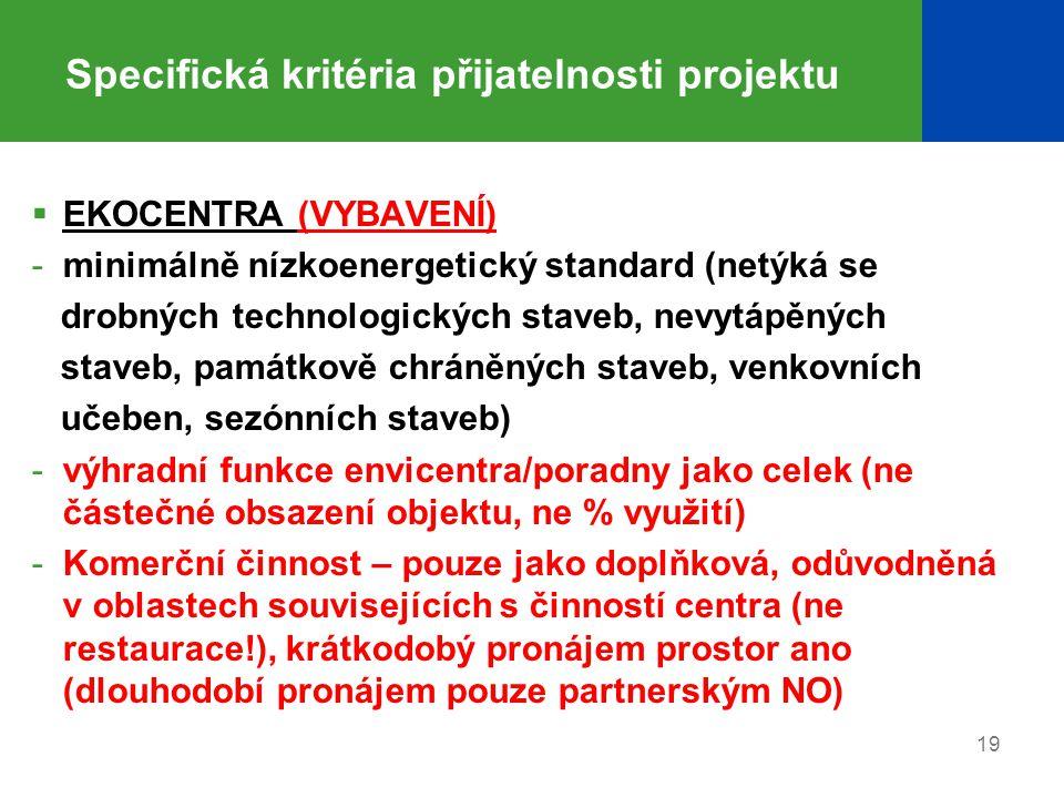 Specifická kritéria přijatelnosti projektu
