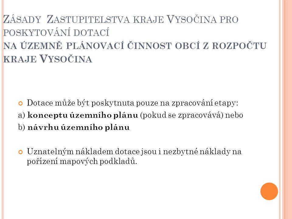 Zásady Zastupitelstva kraje Vysočina pro poskytování dotací na územně plánovací činnost obcí z rozpočtu kraje Vysočina