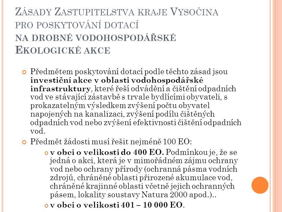 Zásady Zastupitelstva kraje Vysočina pro poskytování dotací na drobné vodohospodářské Ekologické akce