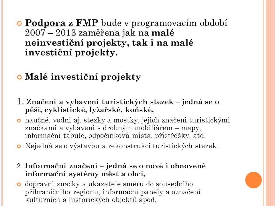 Malé investiční projekty
