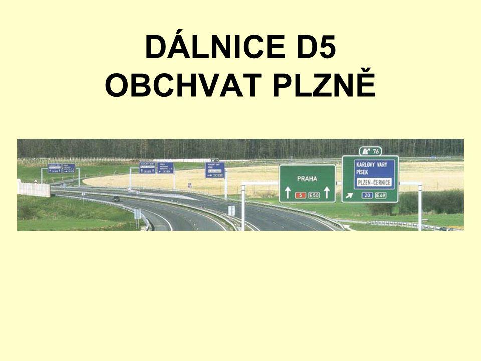 DÁLNICE D5 OBCHVAT PLZNĚ