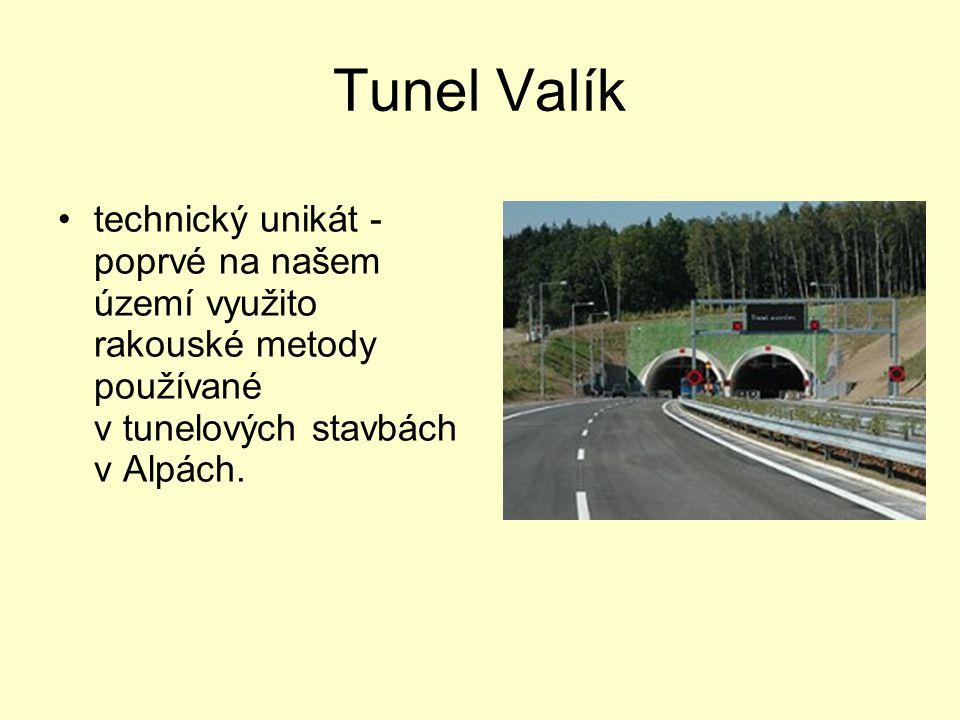 Tunel Valík technický unikát - poprvé na našem území využito rakouské metody používané v tunelových stavbách v Alpách.