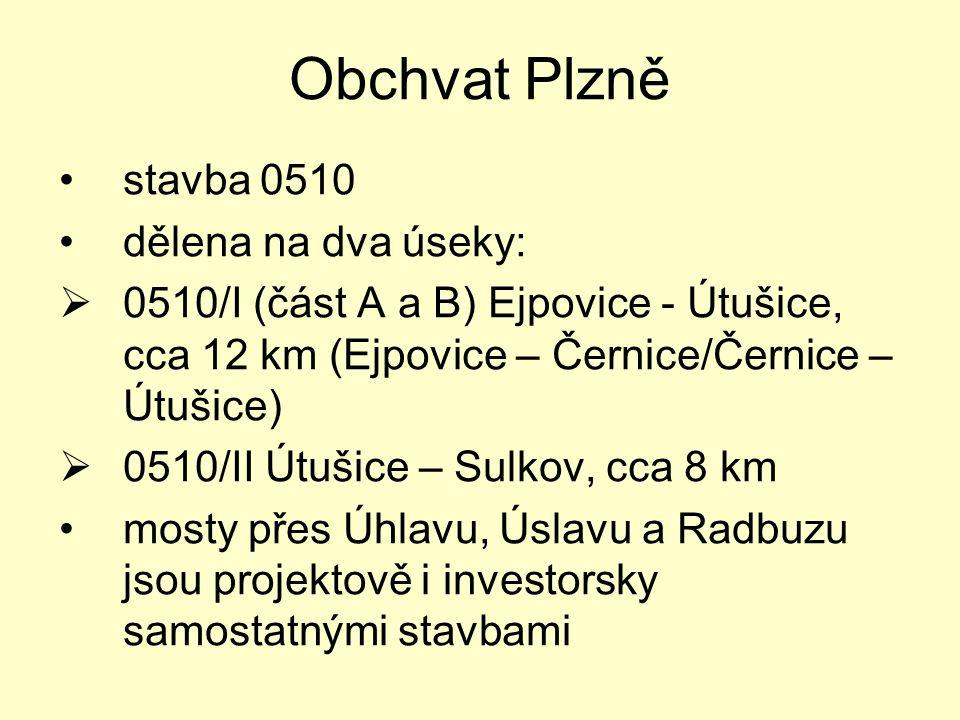 Obchvat Plzně stavba 0510 dělena na dva úseky: