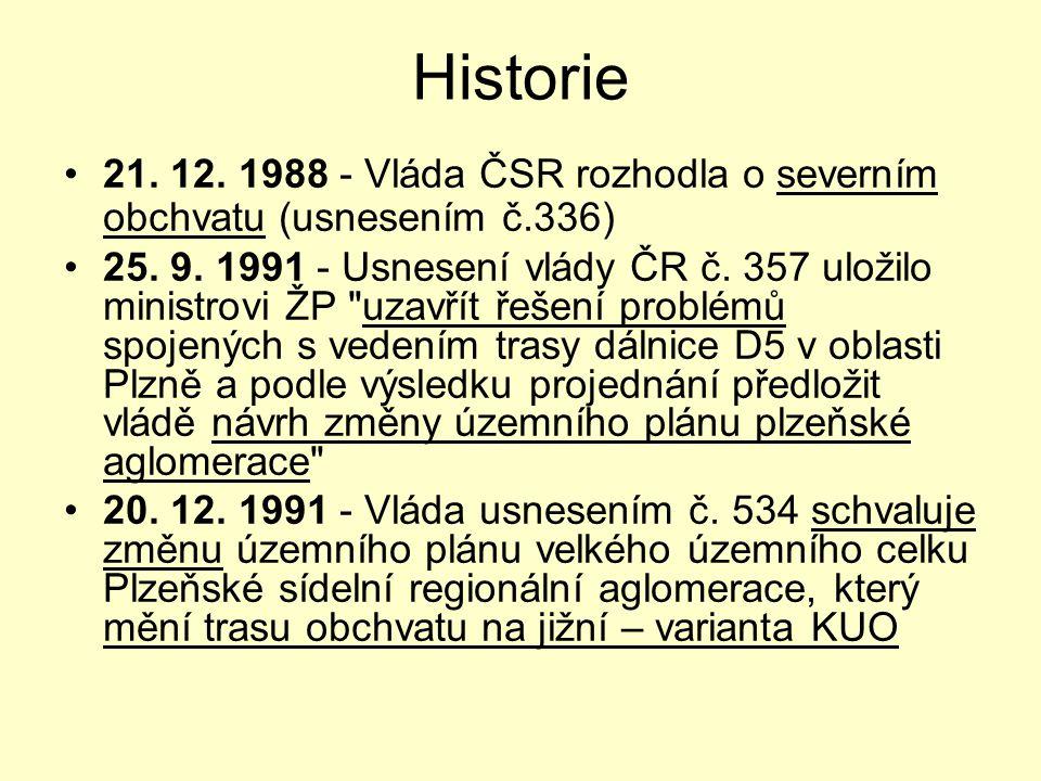 Historie 21. 12. 1988 - Vláda ČSR rozhodla o severním obchvatu (usnesením č.336)