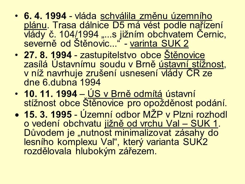6. 4. 1994 - vláda schválila změnu územního plánu