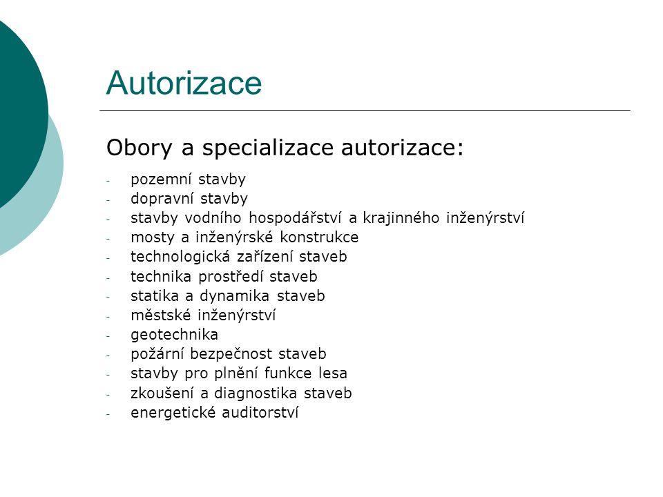 Autorizace Obory a specializace autorizace: pozemní stavby