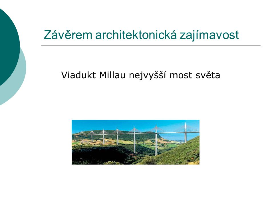 Závěrem architektonická zajímavost