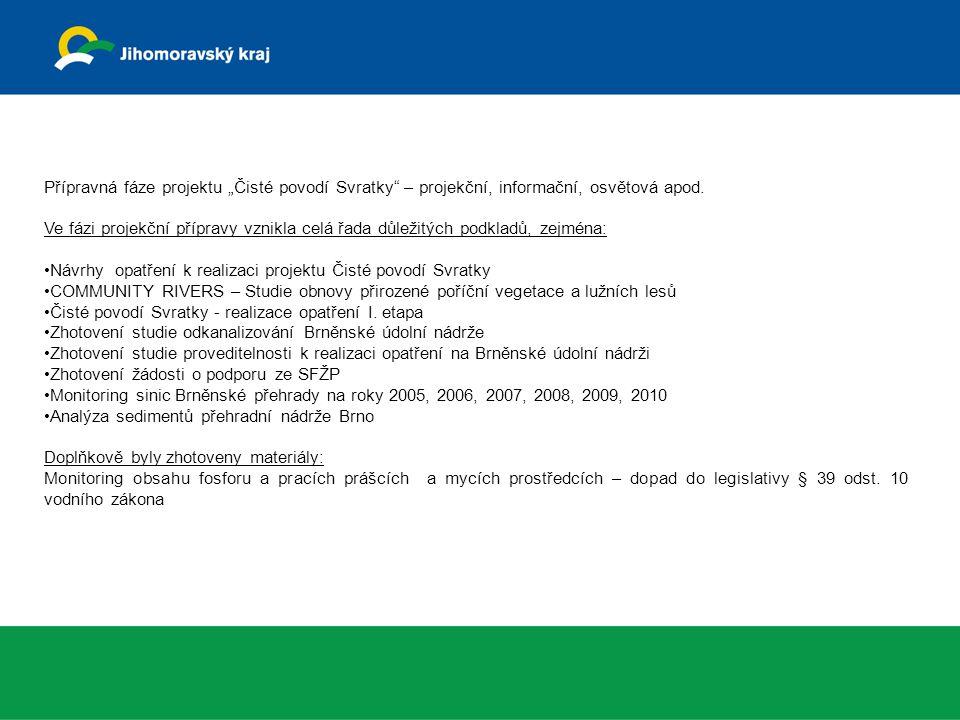 """Přípravná fáze projektu """"Čisté povodí Svratky – projekční, informační, osvětová apod."""