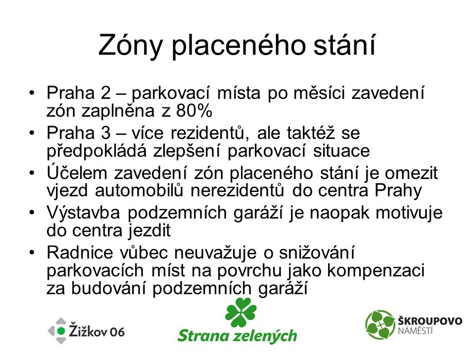 Zóny placeného stání Praha 2 – parkovací místa po měsíci zavedení zón zaplněna z 80%