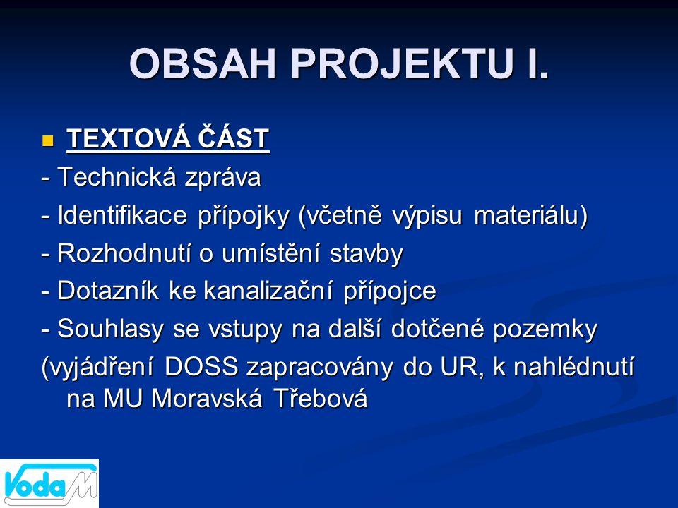 OBSAH PROJEKTU I. TEXTOVÁ ČÁST - Technická zpráva