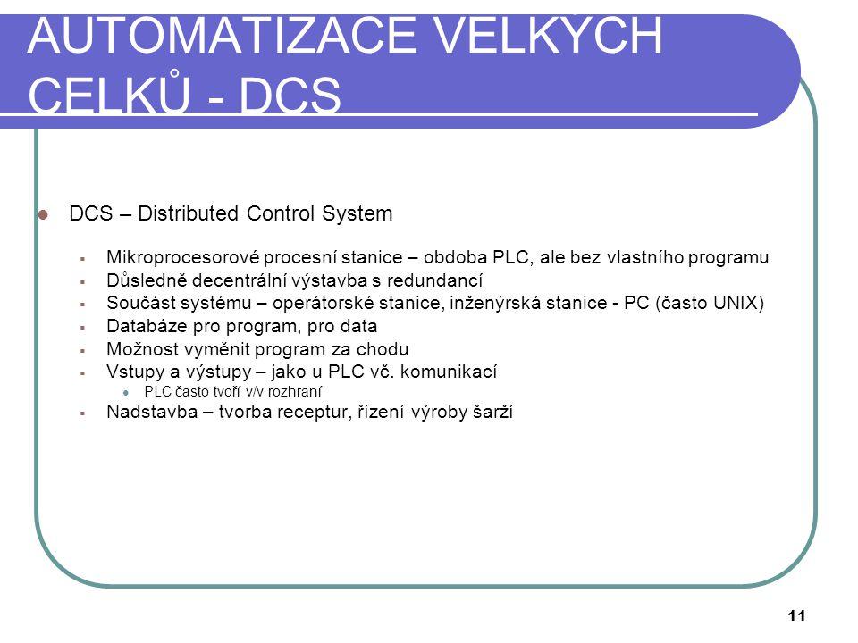 AUTOMATIZACE VELKÝCH CELKŮ - DCS